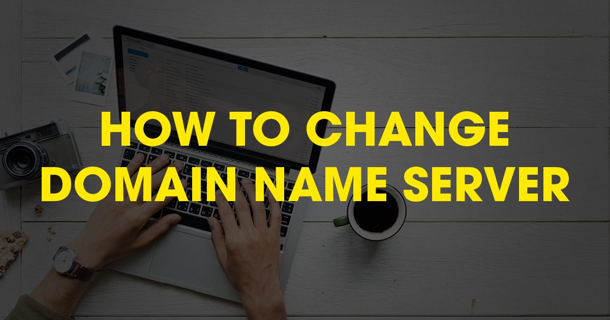 How to Change the Domain Name Server